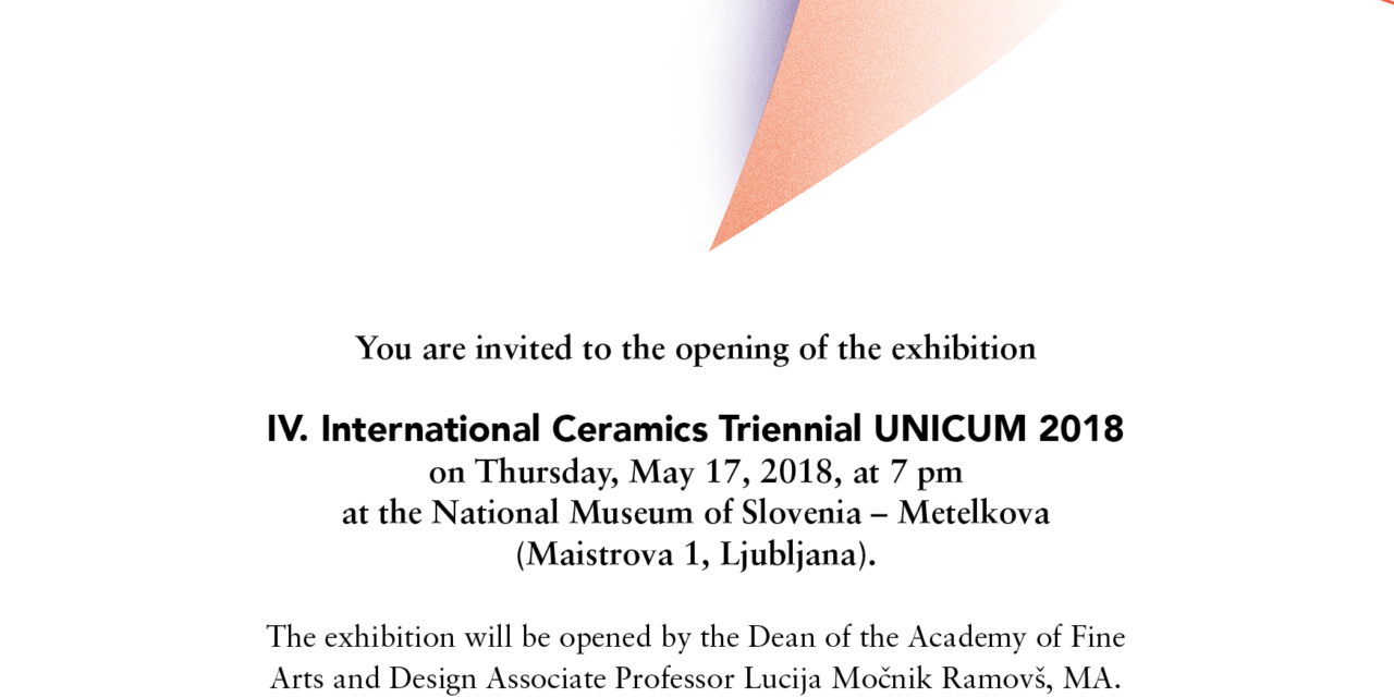 IV. International Ceramics Triennial UNICUM 2018
